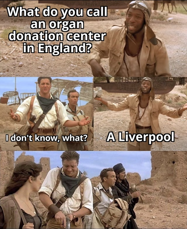 What do you call an organ donation center in England? A Liverpool.