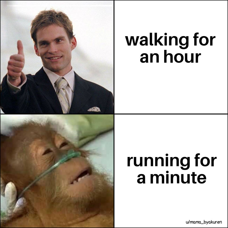 Walking for an hour versus running for a minute.