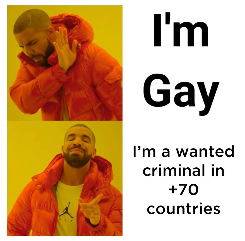 I'm Gay. I'm a wanted criminal in +70 countries.