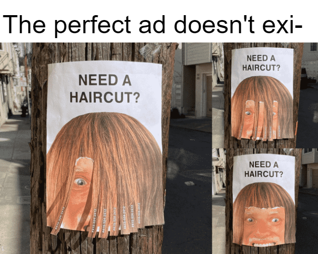 The perfect ad doesn't exist.
