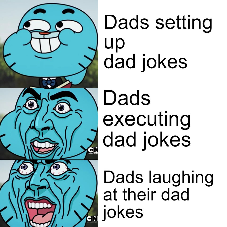 Three stages of dad jokes.